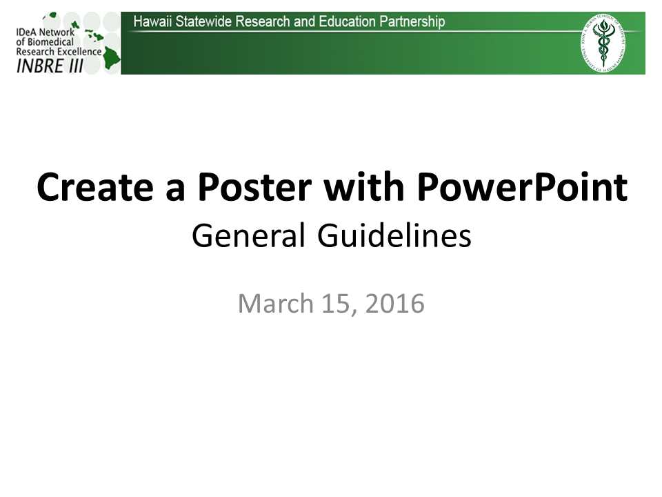 making posters with powerpoint inbre iv