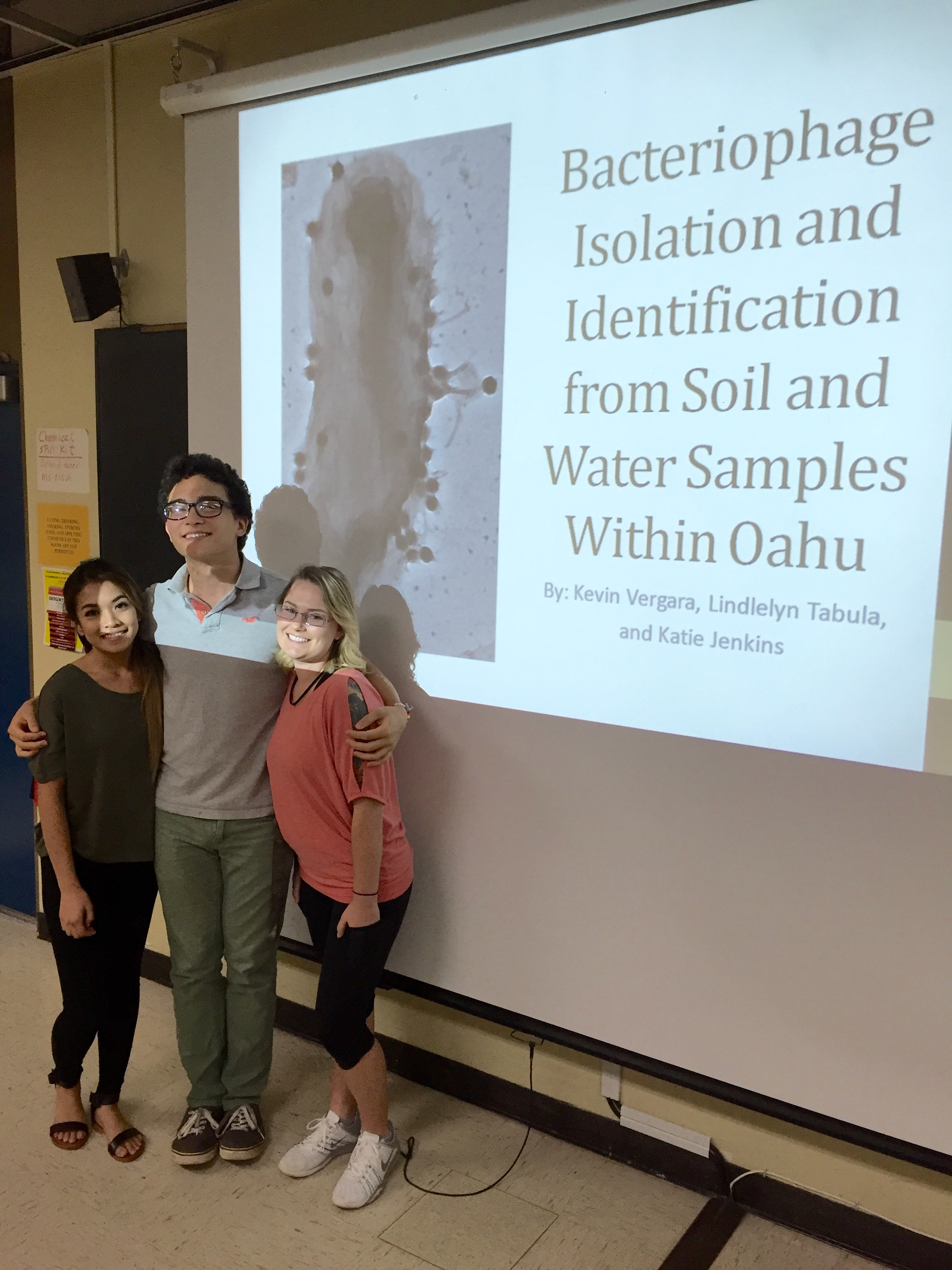 """Bacteriophage Isolation and Identification from Soil and Water Samples within Oahu"" by Kevin Vergara, Lindleyn Tabula, and Katie Jenkins"